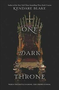 One-Dark-Throne-Hardcover-by-Blake-Kendare-Brand-New-Free-shipping-in-the-US