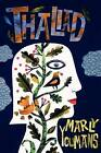 Thaliad by Marly Youmans (Paperback / softback, 2012)