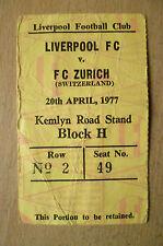 Tickets/ Stubs- 1977 LIVERPOOL v ZURICH (Switzerland) 20th April