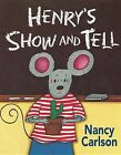 Henry's Show and Tell by Nancy Carlson (Paperback / softback, 2012)