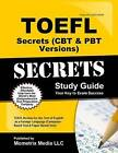 TOEFL Secrets (Computer-Based Test CBT and Paper-Based Test Pbt Version) Study Guide: TOEFL Exam Review for the Test of English as a Foreign Language by Exam Secrets Test Prep Team Toefl (Paperback / softback, 2015)