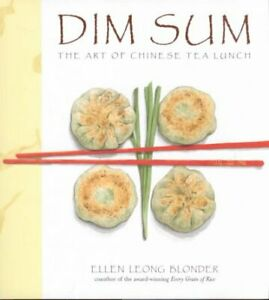 Dim-Sum-The-Art-of-Chinese-Tea-Lunch-Hardcover-by-Blonder-Ellen-Leong-Br