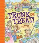 Trunk or Treat! by Michelle Medlock Adams (Board book, 2015)