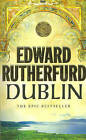 Dublin: Foundation by Edward Rutherfurd (Paperback, 2005)