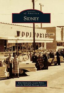 Sidney-Images-of-America-MT-Arcadia-Publishing
