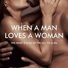 Various Artists When a Man Loves a Woman 2 CD 0825646171064