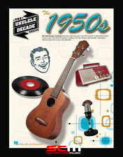 THE DECADE SERIES FOR UKULELE 80 HIT SONGS FROM THE 1950s FREE P+H