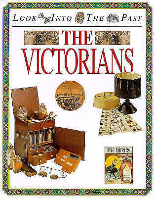 1 of 1 - Very Good, The Victorians (Look Into The Past), Hicks, Peter, Book