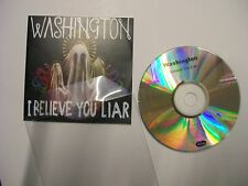WASHINGTON I Believe You Liar – 2010 UK CD ALBUM PROMO in pvc wallet – POP