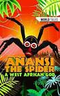 Anansi the Spider- A West African God by ReadZone Books Limited (Paperback, 2016)