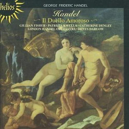 George Frideric Handel : Il Duello Amoroso (Darlow, London Handel Orchestra) CD