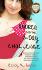 Andrea and the 5-Day Challenge by Cindy K. Green (Paperback, 2015)