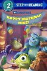 Happy Birthday, Mike! by Jennifer Liberts Weinberg (Hardback, 2014)