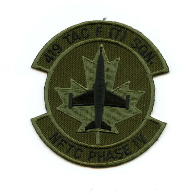 PATCH CANADA AIR FORCE CAF 419 TAC FIGHTER TRAINING SQ TFTS            JP