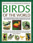 The Complete Illustrated Encyclopedia of Birds of the World: The Ultimate Reference Source and Identifier for 1250 Birds, Profiling Habitat, Nesting, Behaviour and Food by David Alderton (Paperback, 2006)