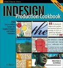 InDesign Production Cookbook by Anne-Marie Concepcion, Alistair Dabbs, Ken McMahon (Paperback, 2005)