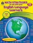 Math Strategies to Use with Your English Language Learners, Grades 3-4 by Tracie Heskett (Paperback / softback, 2012)