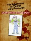 From The Adventures of Dusty The Curious Angel 9781425917555 by Sandra Connelly