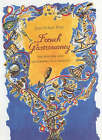 French Gastronomy: The History and Geography of a Passion by Jean-Robert Pitte (Hardback, 2002)