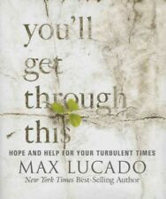 Miniature Editions: You'll Get Through this : Hope and Help for Your Turbulent Times by Max Lucado (2015, Hardcover, Mini Edition)