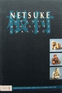 Brillant Livre Neuf : Netsuké - Japanese Miniature Carvings (sculpture Japonaise Miniatur