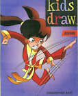 Kids Draw Anime by Christopher Hart (Paperback, 1993)
