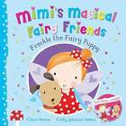 Freckle the Fairy Puppy by Clare Bevan (Paperback, 2015)