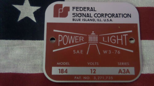 Federal Signal Model 184 Power Light Replacement Badge