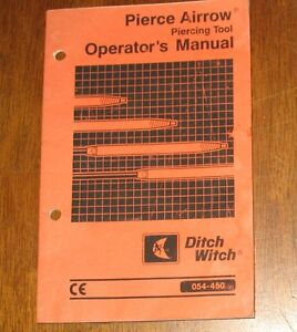 ditch witch pierce airrow piercing tool operators manual 054 450 ebay rh ebay com ditch witch 410sx operators manual ditch witch fx60 operators manual