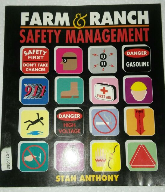 FARM AND RANCH SAFETY MANAGEMENT  By Stan Anthony Very Useful Agriculture Book