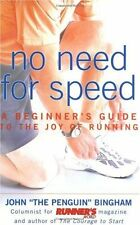 No Need for Speed: A Beginners Guide to the Joy o