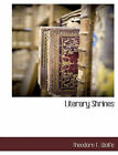 Literary Shrines by Theodore F Wolfe (Paperback / softback, 2010)
