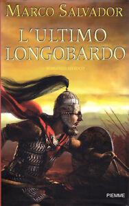 L-039-ultimo-longobardo-Romanzo-storico-di-Marco-Salvador