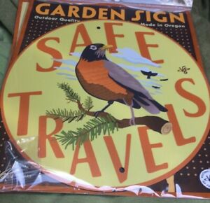 SAFE-TRAVELS-Bird-GARDEN-Home-yard-Sign-Victory-Pollinator-Friendly-Made-Oregon