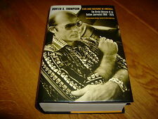 HUNTER S THOMPSON-FEAR AND LOATHING IN AMERICA-1ST-SIGNED-HB-NF-2000-MEGA RARE