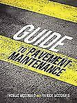 Guide to Pavement Maintenance by Thomas Mcdonald and Patrick Mcdonald (2010,...