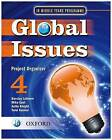 Global Issues: MYP Project Organizer 4: IB Middle Years Programme by Talei Kunkel, Anita Knight, Barclay Lelievre, Mike East (Paperback, 2010)