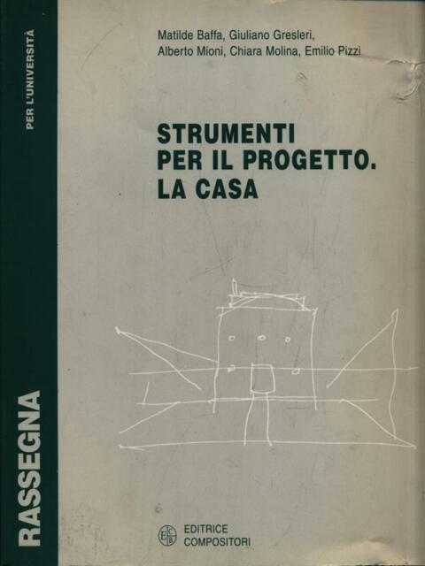 STRUMENTI PER IL PROGETTO. LA CASA  AA.VV. COMPOSITORI 2000