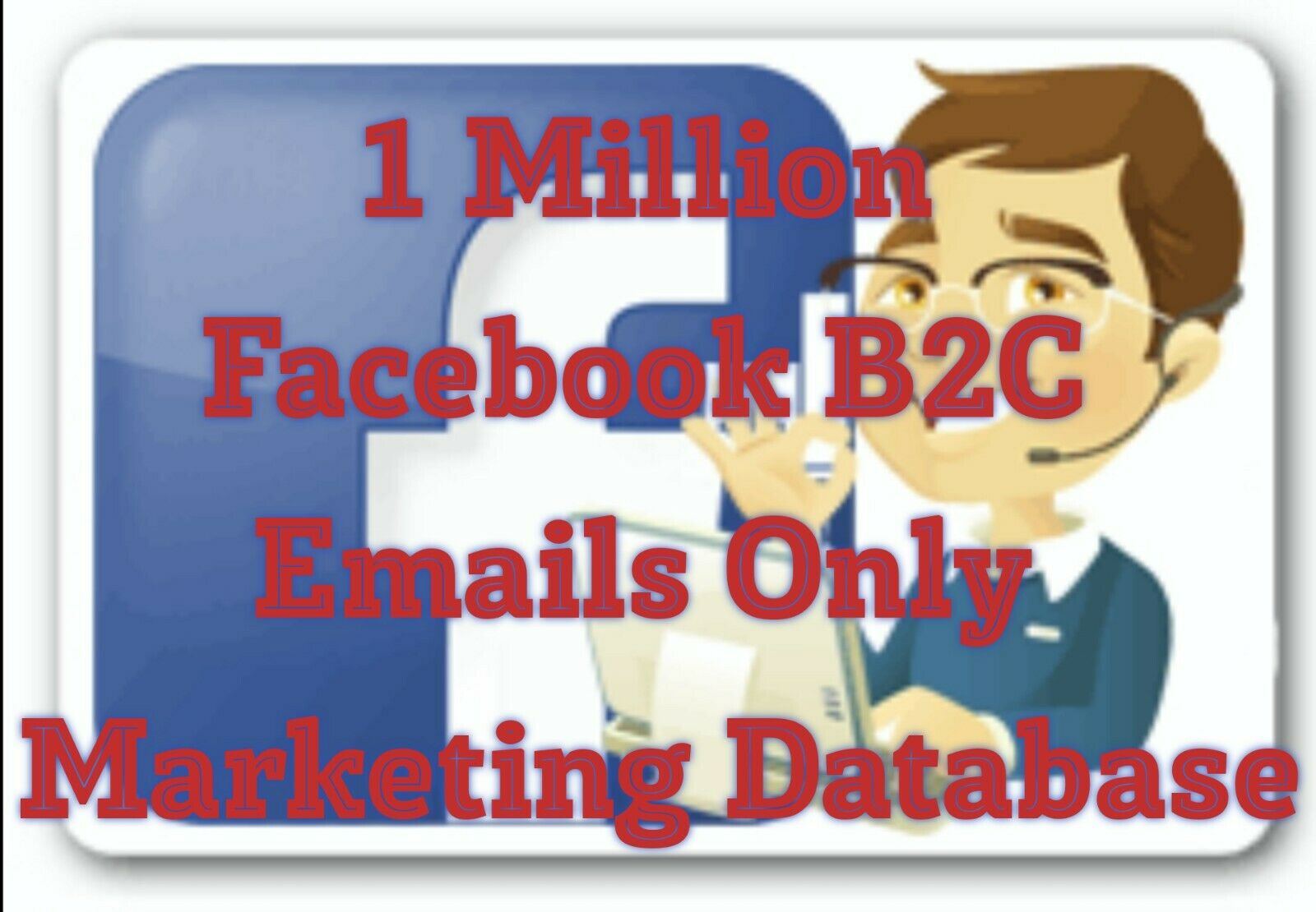 1 Million Facebook B2C Fresh 2021 Opt-In Email Only Marketing Database