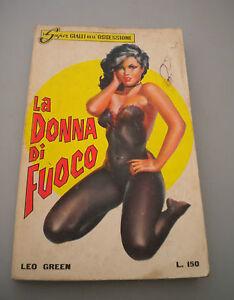 El Super Amarillo Dell'Obsesión N 55 - Leo Green - La Donna Por Fuego -1965