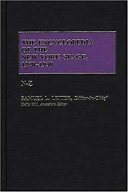 Encyclopedia of the New York Stage, 1920-1930 by Leiter, Samuel L.