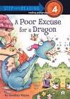 A Poor Excuse for a Dragon by Geoffrey Hayes (Hardback, 2011)