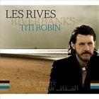 Les Rives/River Banks [Digipak] * by Titi Robin (CD, Mar-2012, 3 Discs, Naïve (Label))