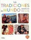Las Tradiciones del Mundo Explicadas a Los Ninos by Various Authors (Hardback, 2015)