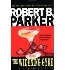 The Widening Gyre by Robert B. Parker (Paperback, 1987)