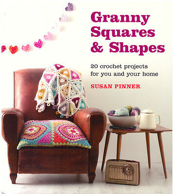 Sue Pinners Granny Squares & Shapes Book