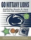 Go Nittany Lions Activity Book & App by Darla Hall (Paperback / softback, 2015)