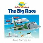 The Big Race by Captain Philip Martin-Dye (Paperback, 2013)