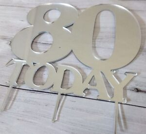 Image Is Loading 80th Birthday Cake Topper Mirror Acrylic For Colours