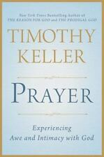 Prayer : Experiencing Awe and Intimacy with God by Timothy Keller (2014, Hardcover)